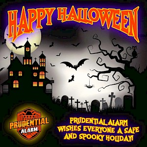 Prudential Alarm wishes everyone a safe and spooky holiday!
